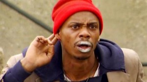 Dave Chappelle as Tyrone Biggums, a character that had a crack addiction