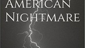 Randall Fields's American Nightmare