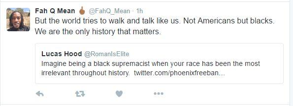 Blacks are inferior and historically irrelevant